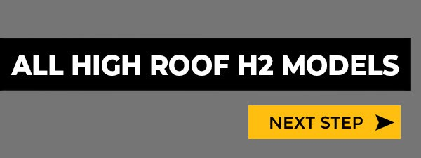 High Roof H2
